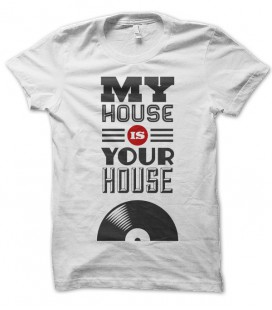 T-shirt my House is your House, DJ Must Have