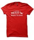 Tee Shirt Born to Dive ( né pour plonger )