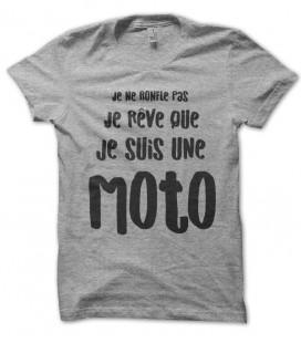 Tee Shirt Humour, Je ne ronfle pas, je rêve que je suis une moto