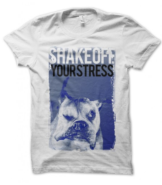 T-shirt Shae Off your Stress
