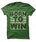 T-shirt Born To Win, Slide Racing