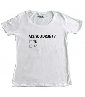 T-shirt Femme Are you drunk ?