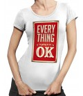 T-shirt Femme Everything is going to be Ok..