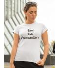 Tee Shirt FEMME avec VOTRE texte Personnalisé ( coton 100% BIO )