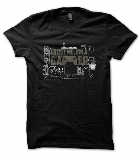 Tee Shirt Trust me, I'm a GAMER, 100% coton Bio