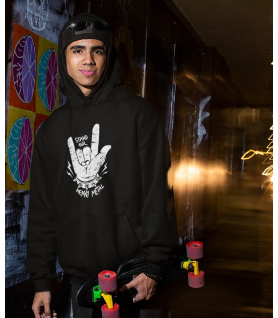 Sweat Shirt Capuche Stand For Heavy Metal