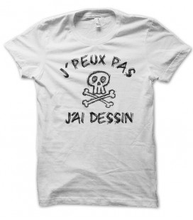T-shirt J'peux pas, j'ai dessin