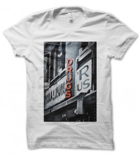 T-shirt Drug 'R' us