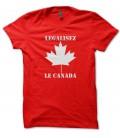 Tee shirt humour Légalisez le Canada !