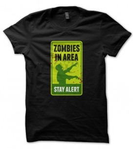T-shirt Zombie in Area, Stay Alert !