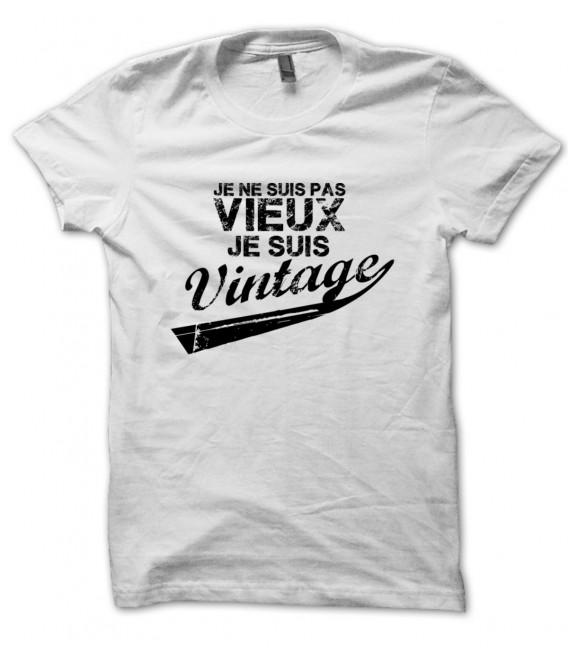 """T-shirt """" Je ne suis pas vieux, je suis vintage ! """""""