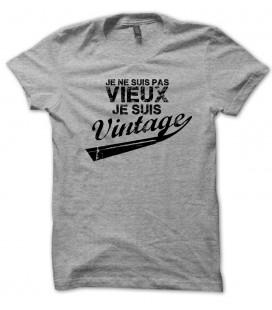 """Tee shirt Anniversaire """" Je ne suis pas vieux, je suis vintage ! """""""