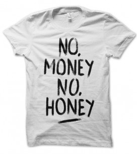 T-shirt No money, no honey