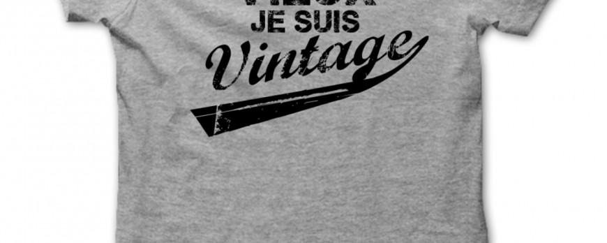 Tee shirt Anniversaire, Je ne suis pas vieux, je suis Vintage